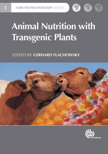 Animal Nutrition with Transgenic Plants (CABI Biotechnology Series)
