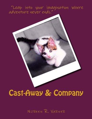 Cast-Away & Company