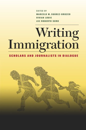 Writing Immigration: Scholars and Journalists in Dialogue