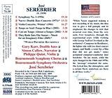 Serebrier: Symphony No. 1; Double Bass Concerrto; Violin Concerto