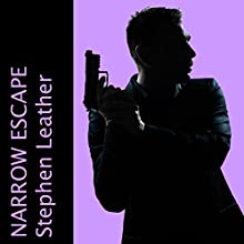 Narrow Escape (       UNABRIDGED) by Stephen Leather Narrated by Paul Thornley