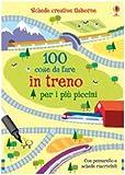 Cento cose da fare in treno per i piccini