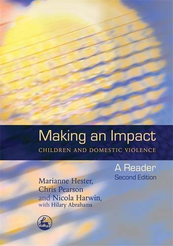 Making an Impact - Children and Domestic Violence: A Reader