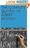 The Complete Quotes of Albert Einstein