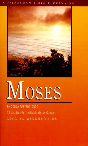 Moses: Encountering God (Fisherman Bible Studyguides)