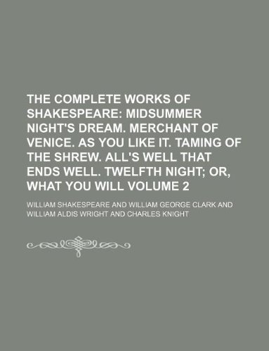 The Complete Works of Shakespeare Volume 2
