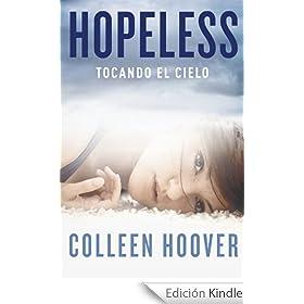 Hopeless: Tocando el cielo