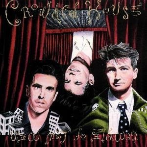 Crowded House - Temple Of Low Men - Zortam Music