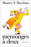 img - for Mensonges a deux (French Edition) book / textbook / text book