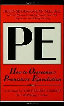 how to overcome premature ejaculation helen singer kaplan pdf