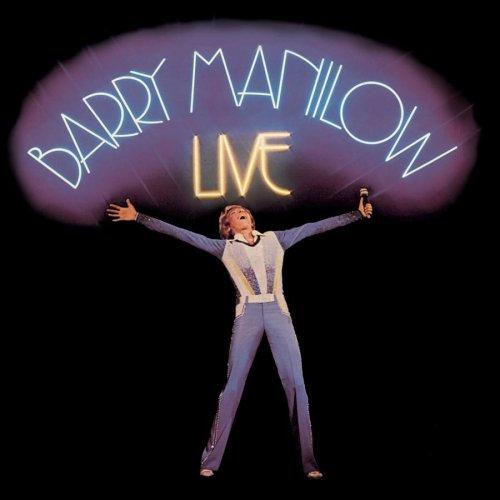 BARRY MANILOW - Live (Legacy Edition) - Zortam Music