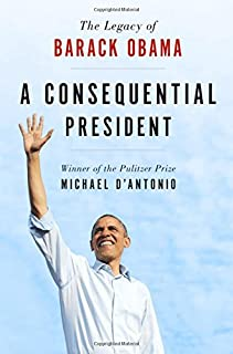 Book Cover: A Consequential President: The Legacy of Barack Obama