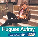Tendres annes 60 - Hugues Auffray