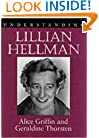 Understanding Lillian Hellman (Understanding Contemporary American Literature)