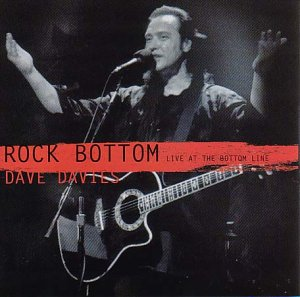 Dave Davies - Rock Bottom Live At The Bottom Line - Zortam Music