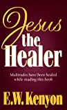 img - for Jesus The Healer book / textbook / text book