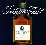 Nightcap by Jethro Tull (1998-12-15)