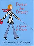 Better Than Beauty: A Guide to Charm