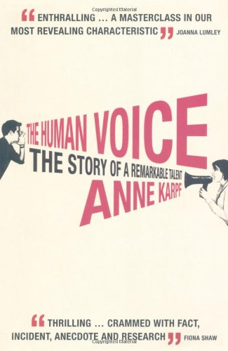 The Human Voice: The Story of a Remarkable Talent