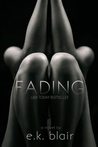 Fading by E.K. Blair