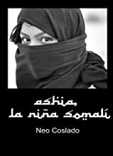 Ashia, la niña somalí (Basada en hechos reales)