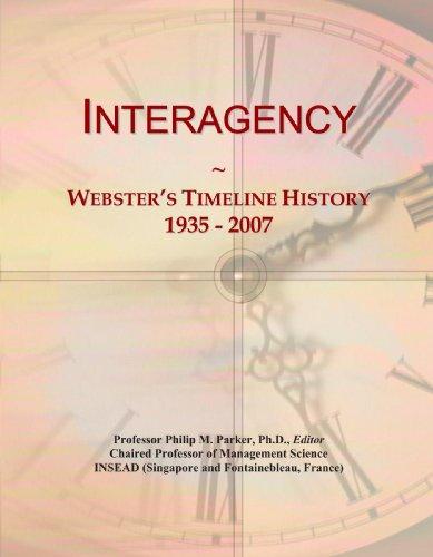 Interagency: Webster's Timeline History, 1935 - 2007