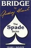 "Introduction to Bridge: Duplicate Bridge ""Spade Series"" (0943855497) by Grant, Audrey"
