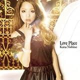 西野カナ CD 「Love Place(初回生産限定盤)(DVD付)」