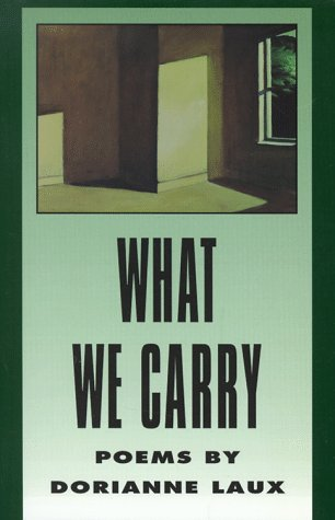 What We Carry : Poems, DORIANNE LAUX