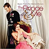 The Prince & Me (Music From the Motion Picture)