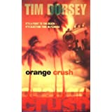 Orange Crushby Tim Dorsey