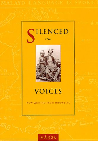 Silenced Voices: New Writing from Indonesia (Manoa 12:2)