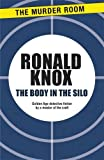 The Body in the Silo (1471900452) by Knox, Ronald Arbuthnott