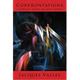 CONFRONTATIONS: A Scientist's Search for Alien Contactby Jacques Vallee