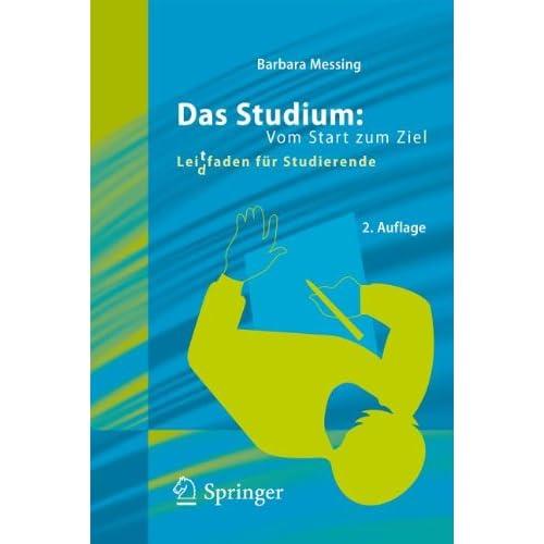 Das Studium: Vom Start zum Ziel 2. Edition