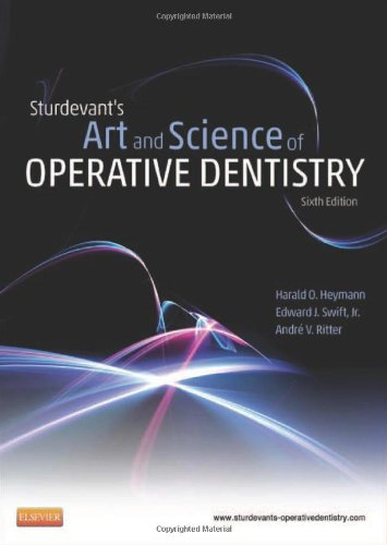 Sturdevant'S Art And Science Of Operative Dentistry, 6E (Roberson, Sturdevant'S Art And Science Of Operative Dentistry)