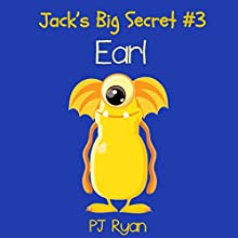 Earl: Jack's Big Secret #3 (       UNABRIDGED) by P. J. Ryan Narrated by Gwendolyn Druyor