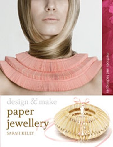 Paper Jewellery (Design and Make)