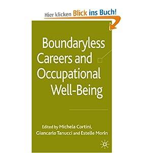 "a discussion on boundaryless careers Career boundaries in a ""boundaryless"" world hugh p gunz martin g evans r michael jalland joseph l rotman school of management university of toronto."