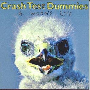 Crash Test Dummies - A Worm