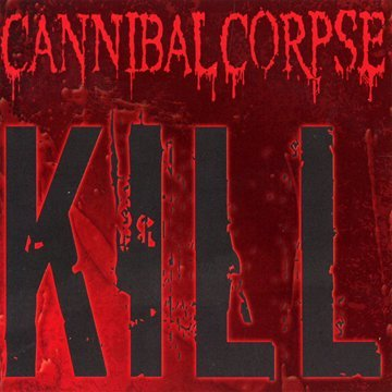 Cannibal Corpse-Kill-CD-FLAC-2006-DeVOiD Download