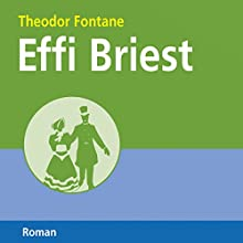 Effi Briest (       ungekürzt) von Theodor Fontane Gesprochen von: Marlies Wenzel