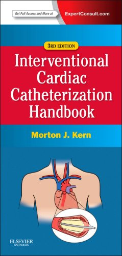 The Interventional Cardiac Catheterization Handbook: Expert Consult - Online and Print, 3e