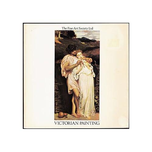 Victorian Painting, Brooke, Anthea; The Fine Art Society Ltd