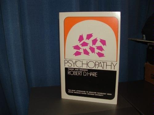 PSYCHOPATHY Theory and Research (The Wiley Approaches to Behavior Pathology Series) (Robert D Hare compare prices)