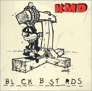 K.M.D. - Black Bastards [Explicit Lyrics] - Zortam Music