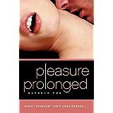 Pleasure Prolongedby Cathryn Fox