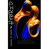 Hybrid the Rh- Factor (Hybrid Series Book One)by Claudia B. Modie
