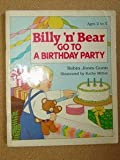 Billy 'N' Bear Go to a Birthday Party (0570089034) by Gunn, Robin Jones