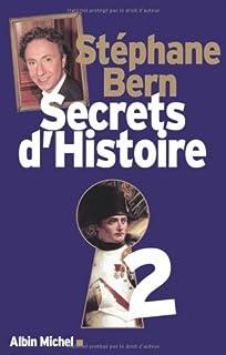 Secrets d'histoire : [2], Bern, Stéphane